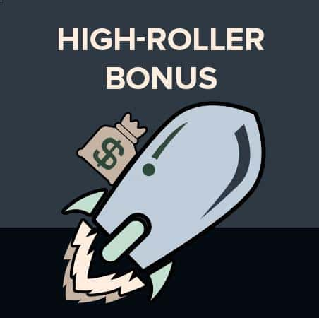High-roller casino bonus